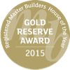 House of the Year 2015 Gold Reserve Award